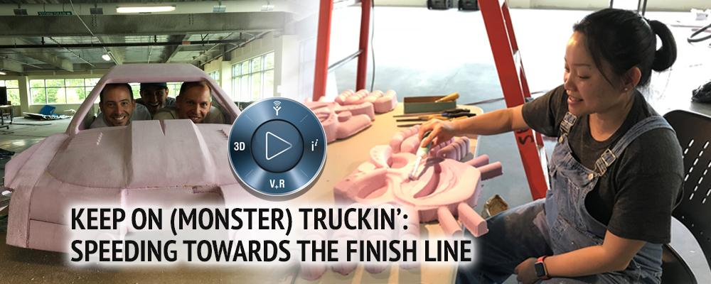 Keep On (Monster) Truckin': Speeding Towards the Finish Line