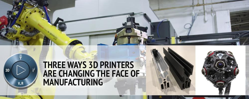 3D Printers are Changing the Face of Manufacturing